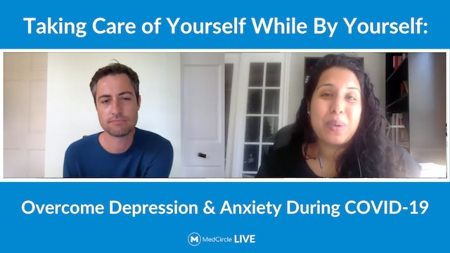 Taking Care of Yourself By Yourself: Depression & Anxiety During COVID-19