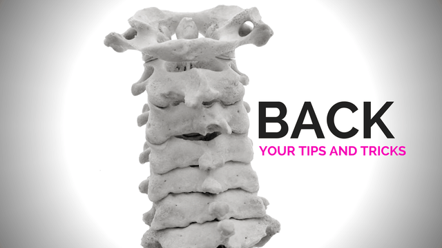 Back - Your Tips and Tricks