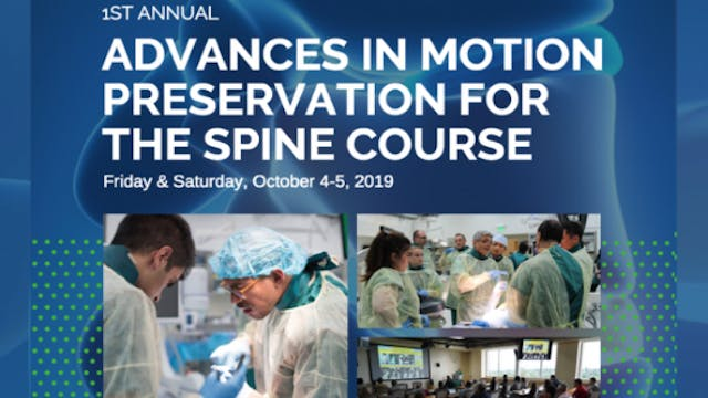 Advances in Motion Preservation of the Spine