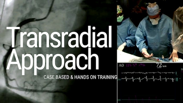 The Transradial Approach: A Case-Based and Hands-On Training Course