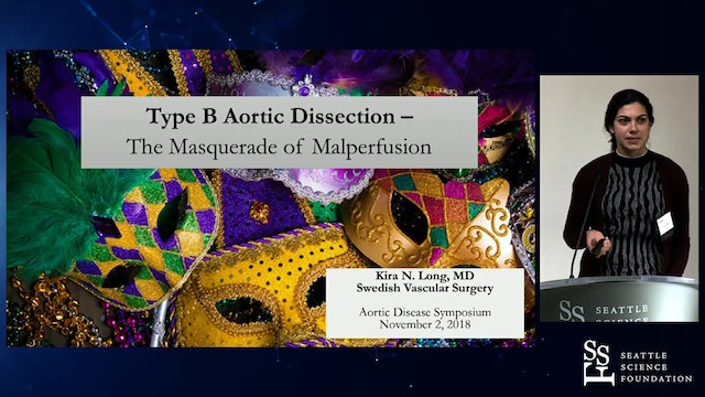 Type B Aortic Dissection: The Masquerade of Malperfusion