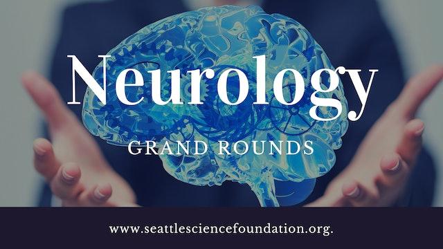 Neurology Grand Rounds