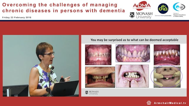 Is oral hygiene important for those with dementia – after all can't we just pull out all their teeth, surely that would be easier Assoc Prof Mina Borromeo