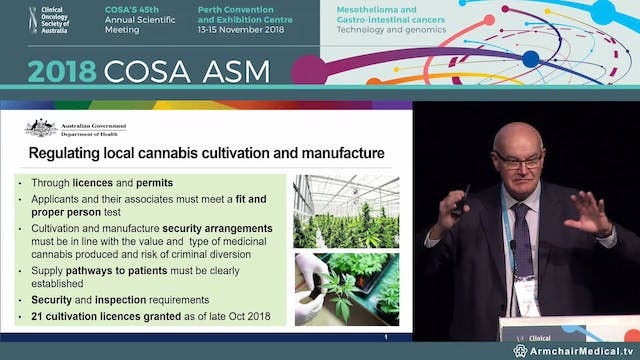 Medicinal cannabis – regulation, access and efficacy - Adjunct Prof John Skerritt