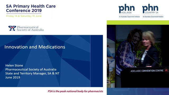 Innovation and Medications Helen Stone