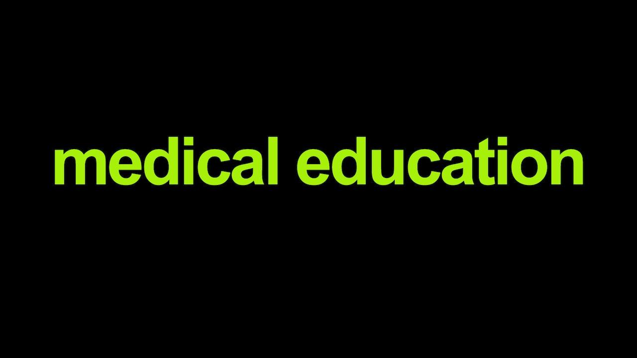 Medical Education Blurred