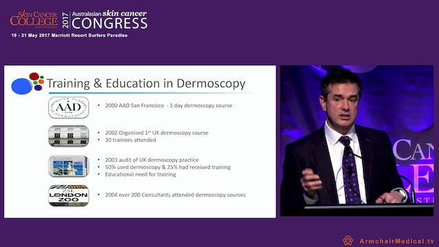 Excellence in dermoscopy Dr Jonathan Bowling