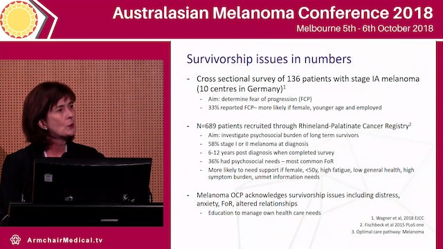 Survivorship issues faced by patients with early stage melanoma Donna Milne