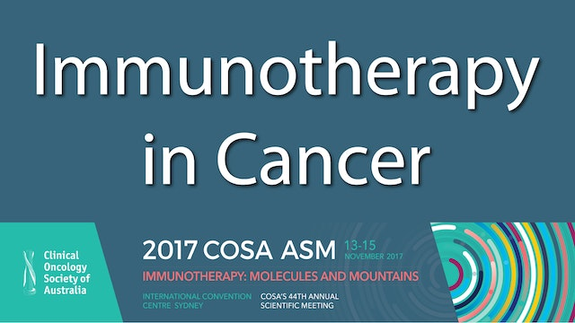 Immunotherapy in Cancer Clinical Oncology Society 2017