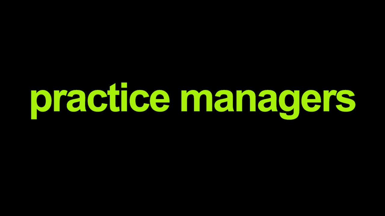 Practice Managers - armchairmedical tv