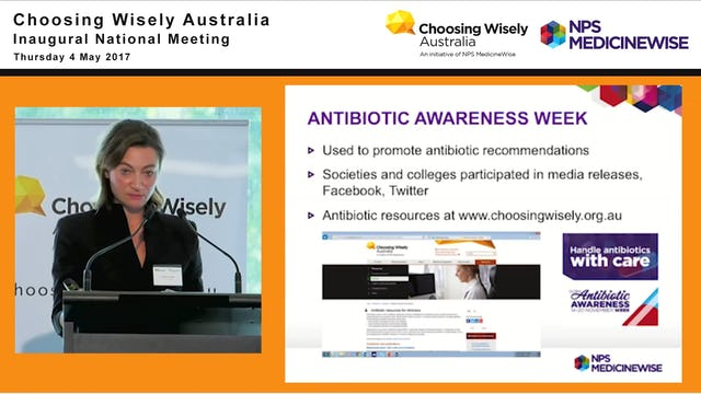 Choosing Wisely: Supporting antimicrobial stewardship. Vanessa Simpson - Senior Clinical Program Officer, Program Implementation, NPS MedicineWise