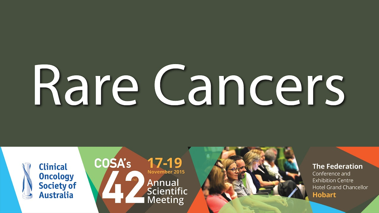 Rare Cancers Clinical Oncology Society 2015