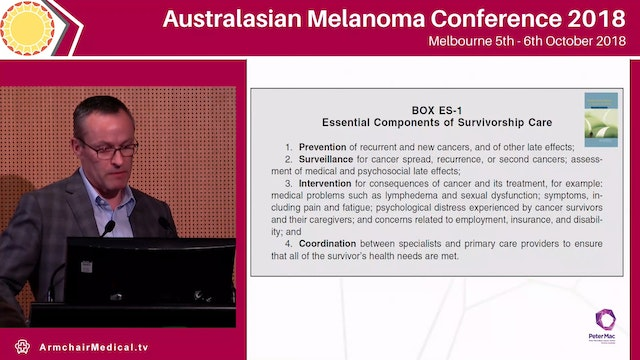 Survivorship issues for patients with melanoma and other cancers Michael Jefford