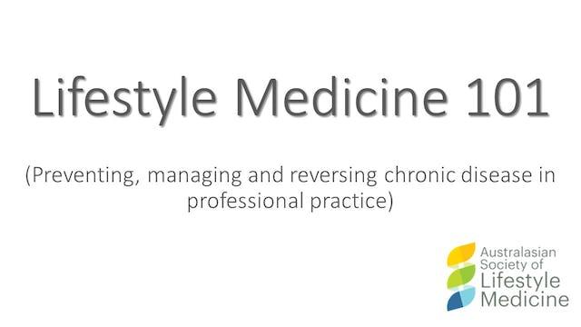 Lifestyle Medicine 101