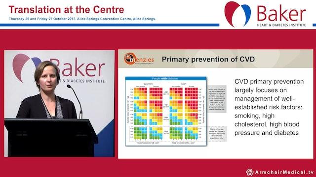 Cardiovascular Disease Risk Prediction in Indigenous Australians Dr Elizabeth Barr