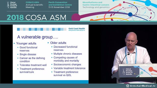 Anti-cancer therapy in the older patient - getting the dose right  - Michael Powell