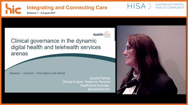 Clinical governance in the dynamic digital health and telehealth services arenas Janelle Painter