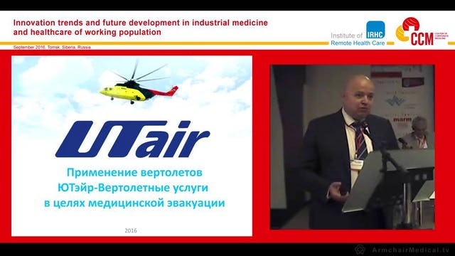 Current aspects of air ambulance services applied to industrial medicine Viacheslav Pliasukhin (Russian Language)