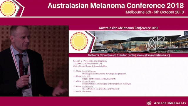 Overdiagnosis in melanoma - how big is the problem David Whiteman