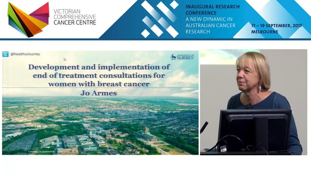 Development and implementation of end treatment consultations for women with breast cancer Jo Armes