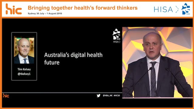 Australia's Digital Health Future Tim Kelsey