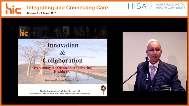 Innovation and collaboration - overcoming the obstacles in delivering healthcare Lucy Falcocchio