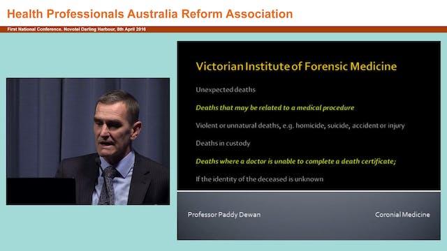 Coronial medicine Paddy Dewan