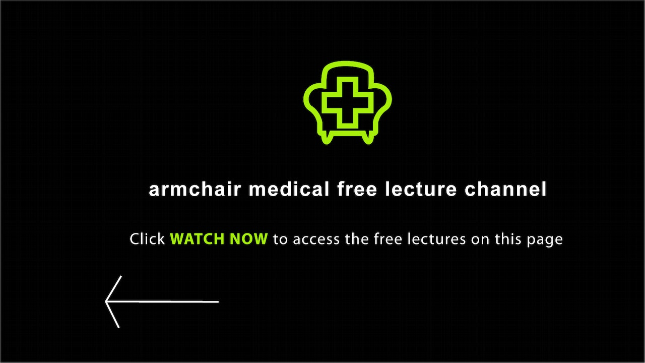 Armchair Medical Free GP Lectures
