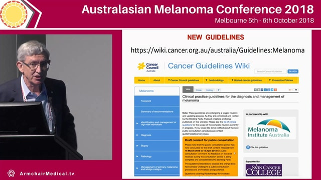 Ensuring the quality of melanoma care The National Melanoma Guidelines - the clinician perspective John Thompson