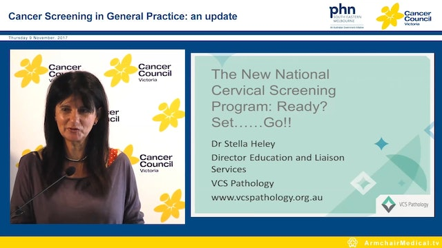 The new national cervical screening program Ready Set ...Go Dr Stella Heley Director Education and Liaison Services VCS Pathology