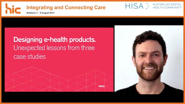 Designing e-health products - unexpected lessons from three case studies Brett Warren