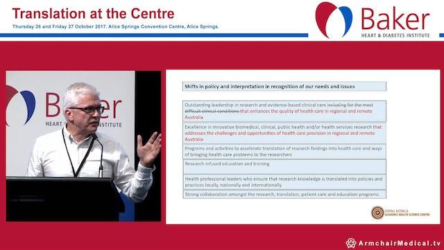 Central Australian Academic Health Science Centre Prof David Lloyd