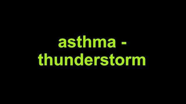 Asthma - Thunderstorm