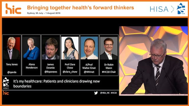 HISA Q&A Panel facilitated by Tony Jones It's my healthcare Patients and clinicians drawing new boundaries