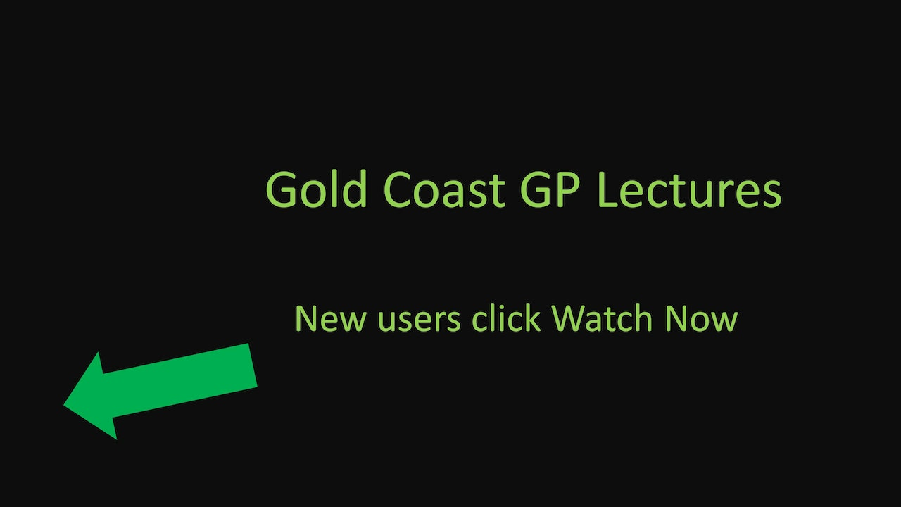 Gold Coast GP Lectures