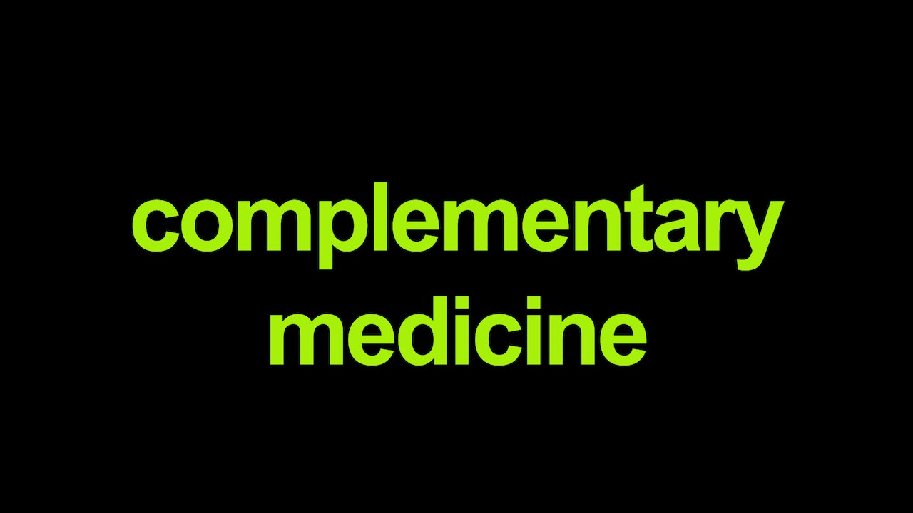 Complementary Medicine