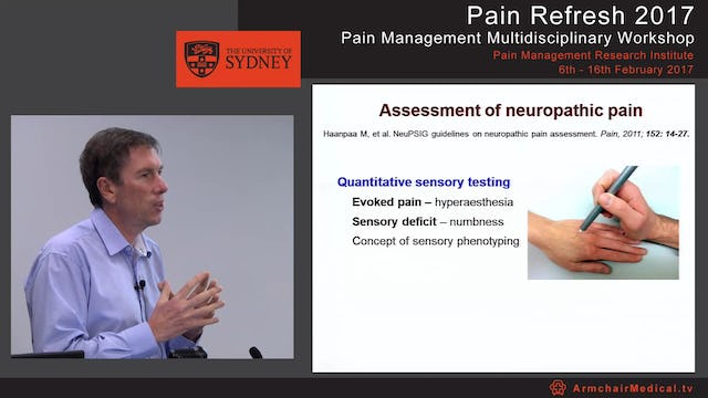 Neuropathic pain: Assessment and treatment Professor Philip Siddall