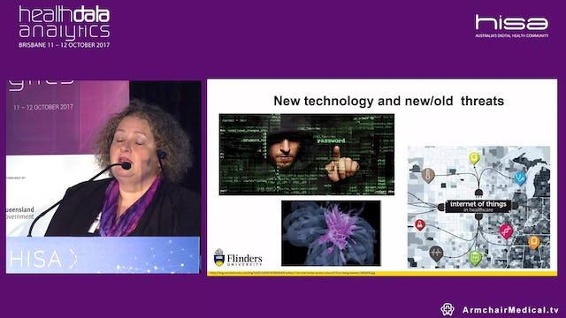 Security in regards to data, cloud use and block chain Prof Trish Williams @TrishWilliamsAu Professor and Chair of Digital Health Technologies, Flinders University