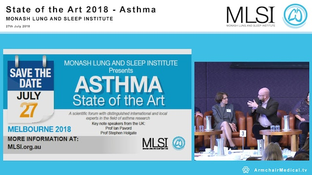 Panel Discussion The future of ASTHMA Stephen Holgate, Gary Anderson, Richard Beasley, Ian Pavord, Robyn O'Hehir, Frank Thien, Helen Reddel, Vanessa McDonald
