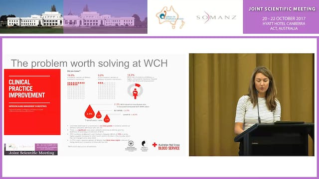 Anaemia Clinical Practice Improvement, The Women's and Children's Hospital experience - Elle Knights