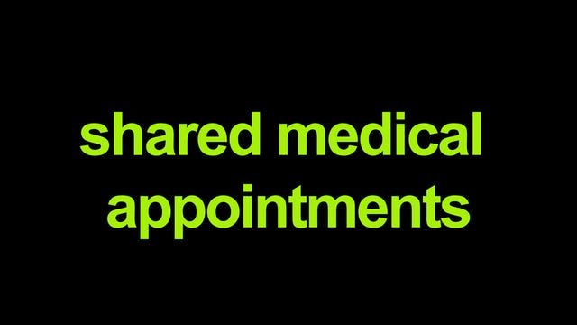 Shared Medical Appointments