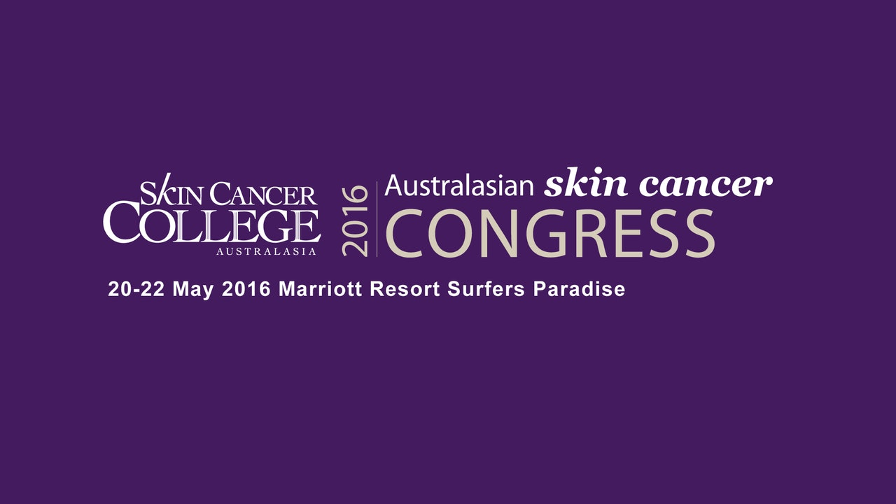 Skin Cancer Congress 2016  - diagnosis, treatment and prevention of Melanoma
