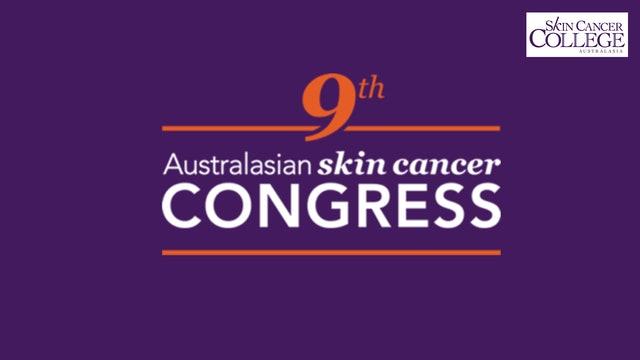 9th Australasian Skin Cancer Congress