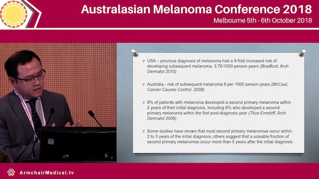 Not another one! - Monitoring for secondary primary melanomas Yan Pan