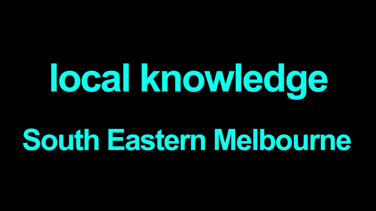 Local knowledge South Eastern Melbourne Blurred