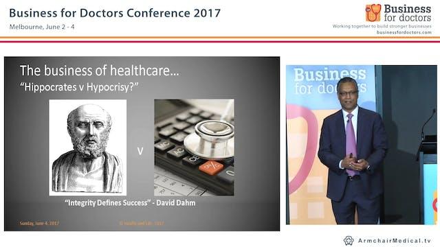 The Business of Healthcare Hippocrates v Hypocrisy David Dahm