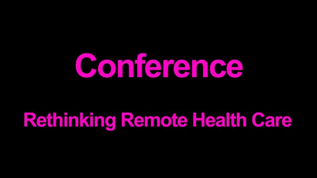 Rethinking Remote Healthcare