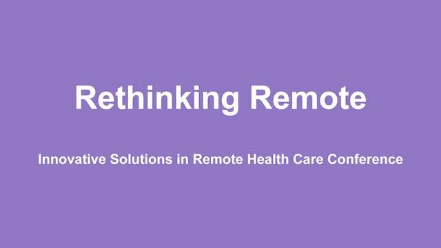 Rethinking Remote Health Care