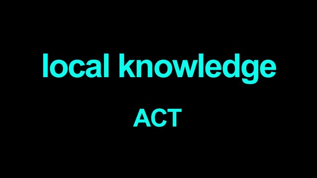 Local knowledge ACT