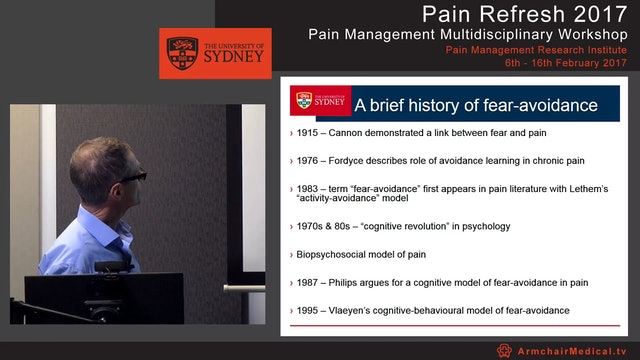 Fear and avoidance in chronic pain - Implications for treatment Dr Bradley Wood